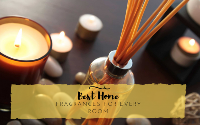 On Best Fragrances for Your Home