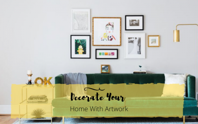 Pro Tips To Decorate Your Home With Artwork